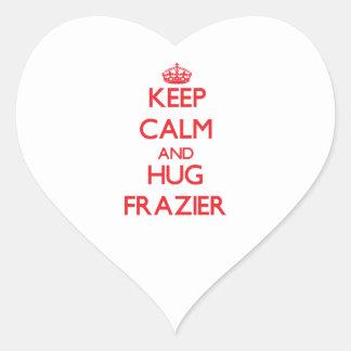 Keep calm and Hug Frazier Heart Sticker