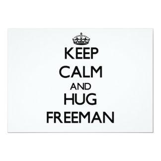 Keep Calm and Hug Freeman 5x7 Paper Invitation Card