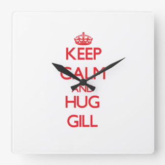 Keep calm and Hug Gill Square Wall Clocks