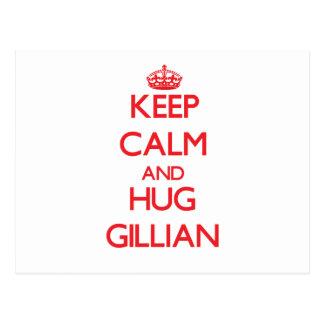 Keep Calm and Hug Gillian Post Card