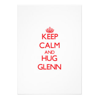 Keep calm and Hug Glenn Custom Invite