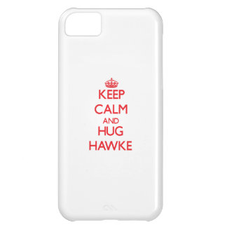 Keep calm and Hug Hawke Cover For iPhone 5C