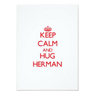 Keep calm and Hug Herman Invites