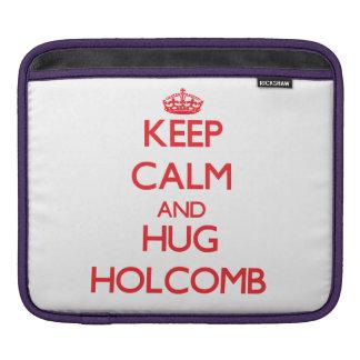 Keep calm and Hug Holcomb Sleeve For iPads
