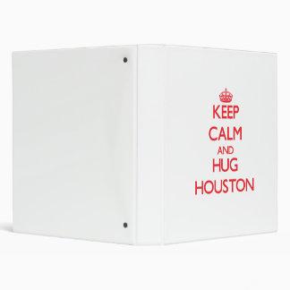 Keep calm and Hug Houston Vinyl Binder