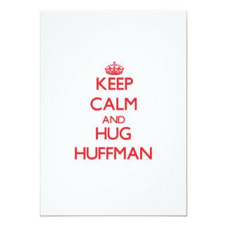 Keep calm and Hug Huffman Custom Announcement