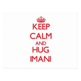 Keep Calm and Hug Imani Post Card