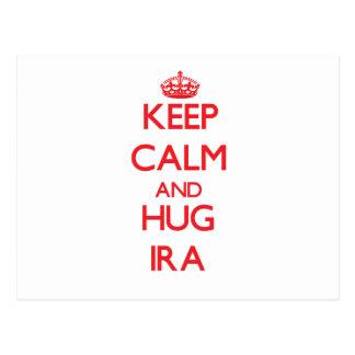 Keep Calm and HUG Ira Postcard