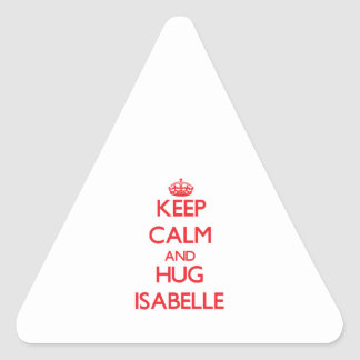 Keep Calm and Hug Isabelle Triangle Sticker