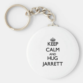 Keep Calm and Hug Jarrett Key Chain