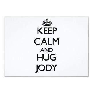 Keep Calm and Hug Jody Invitations