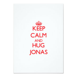 Keep Calm and HUG Jonas 5x7 Paper Invitation Card