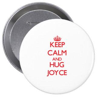Keep calm and Hug Joyce Pin