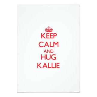 Keep Calm and Hug Kallie 5x7 Paper Invitation Card