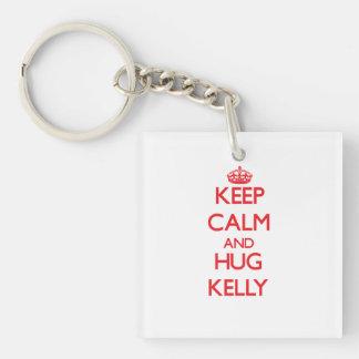 Keep calm and Hug Kelly Single-Sided Square Acrylic Keychain