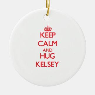 Keep Calm and Hug Kelsey Ceramic Ornament