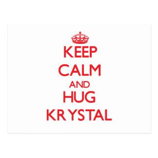 Keep Calm and Hug Krystal Post Cards