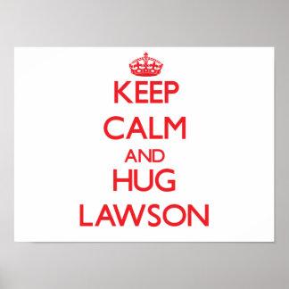 Keep calm and Hug Lawson Posters