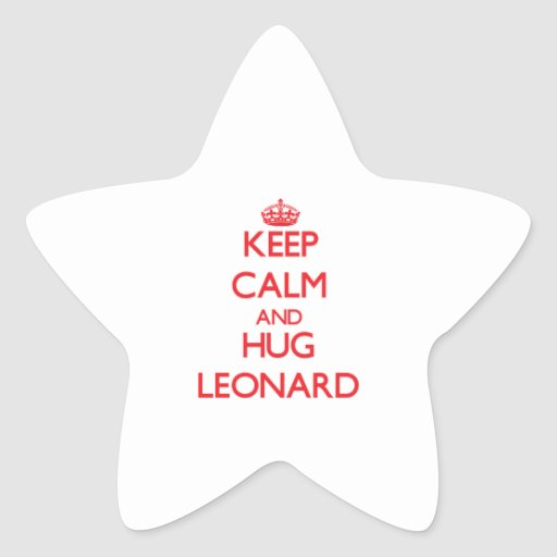 Keep Calm and HUG Leonard Star Sticker
