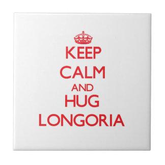 Keep calm and Hug Longoria Tile