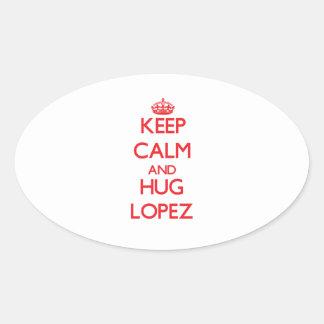 Keep calm and Hug Lopez Oval Sticker