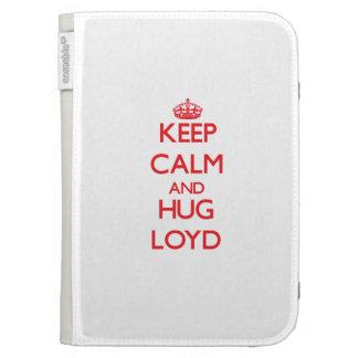 Keep Calm and HUG Loyd Kindle Cover