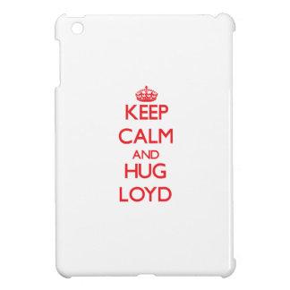 Keep Calm and HUG Loyd Case For The iPad Mini
