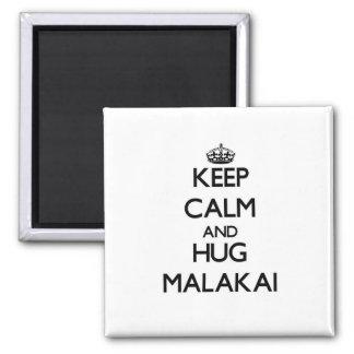 Keep Calm and Hug Malakai Refrigerator Magnet