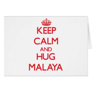 Keep Calm and Hug Malaya Greeting Card