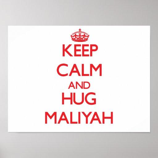 Keep Calm and Hug Maliyah Print