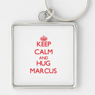 Keep Calm and HUG Marcus Keychain