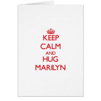 Keep Calm and Hug Marilyn Greeting Card