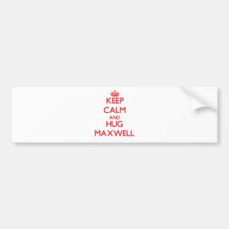 Keep Calm and HUG Maxwell Car Bumper Sticker