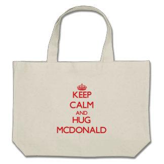 Keep calm and Hug Mcdonald Canvas Bags