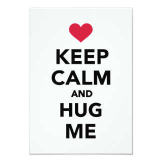 Keep calm and hug me invite