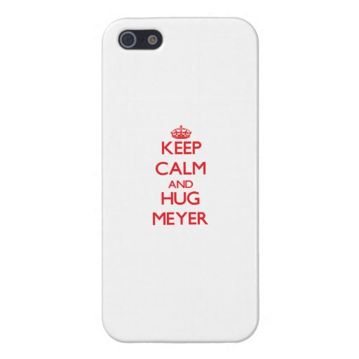 Keep calm and Hug Meyer Cover For iPhone 5/5S