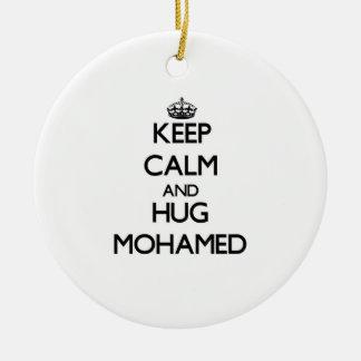 Keep Calm and Hug Mohamed Ornaments