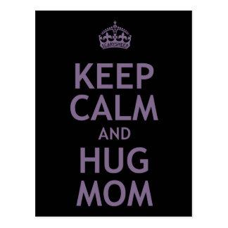 Keep Calm and Hug Mom Postcard