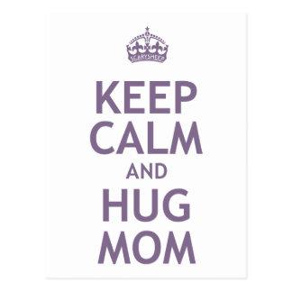 Keep Calm and Hug Mom Postcards