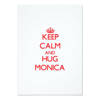 Keep Calm and Hug Monica 5x7 Paper Invitation Card