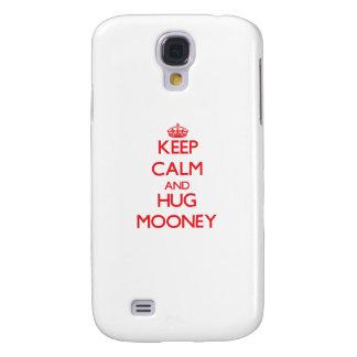 Keep calm and Hug Mooney Galaxy S4 Cover