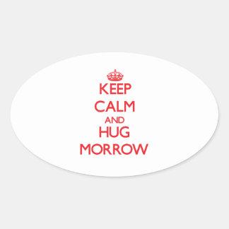 Keep calm and Hug Morrow Oval Sticker