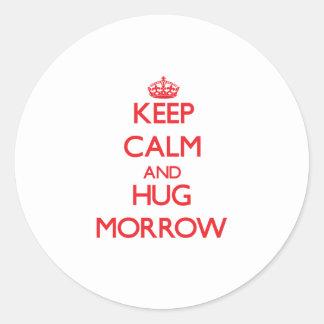 Keep calm and Hug Morrow Round Sticker