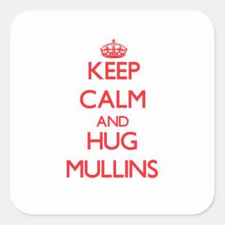 Keep calm and Hug Mullins Sticker