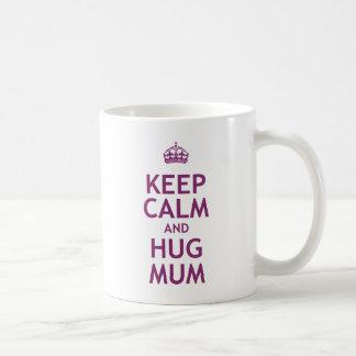 Keep Calm and Hug Mum Coffee Mug