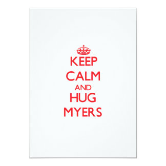 Keep calm and Hug Myers 5x7 Paper Invitation Card