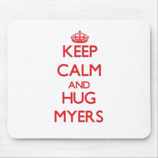 Keep calm and Hug Myers Mousepads