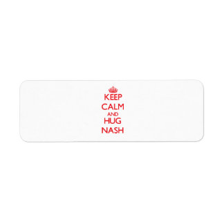 Keep Calm and HUG Nash Return Address Label