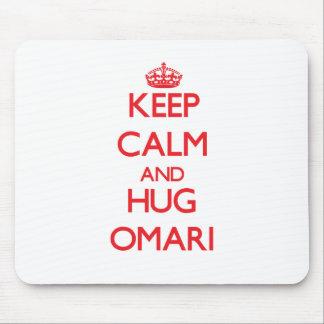 Keep Calm and HUG Omari Mouse Pad