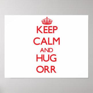 Keep calm and Hug Orr Posters